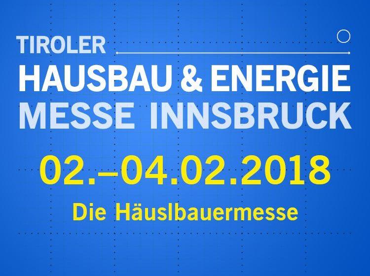 Tiroler Hausbau- und Energie-Messe Innsbruck